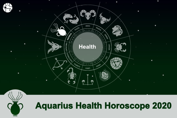 Aquarius Health Horoscope 2020
