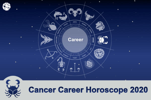 Cancer Career And Business Horoscope 2020