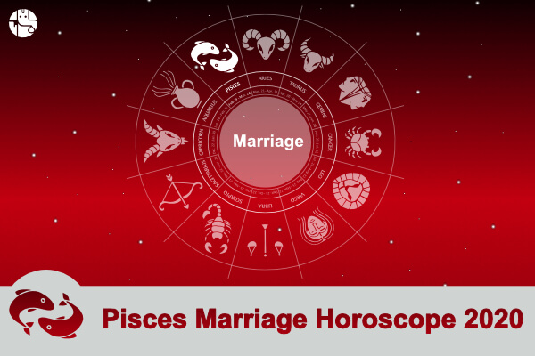Pisces Marriage And Child Horoscope 2020