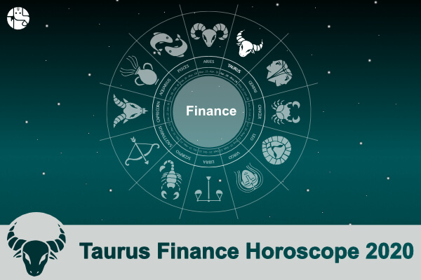 Taurus Finance Horoscope 2020
