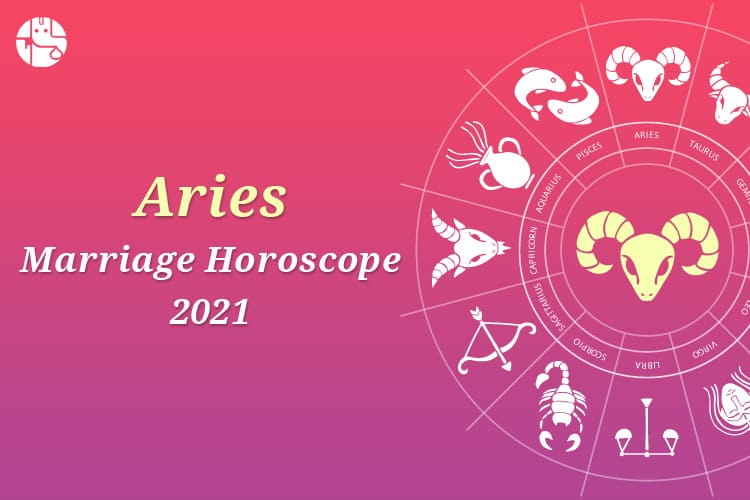 Aries Marriage Horoscope 2021