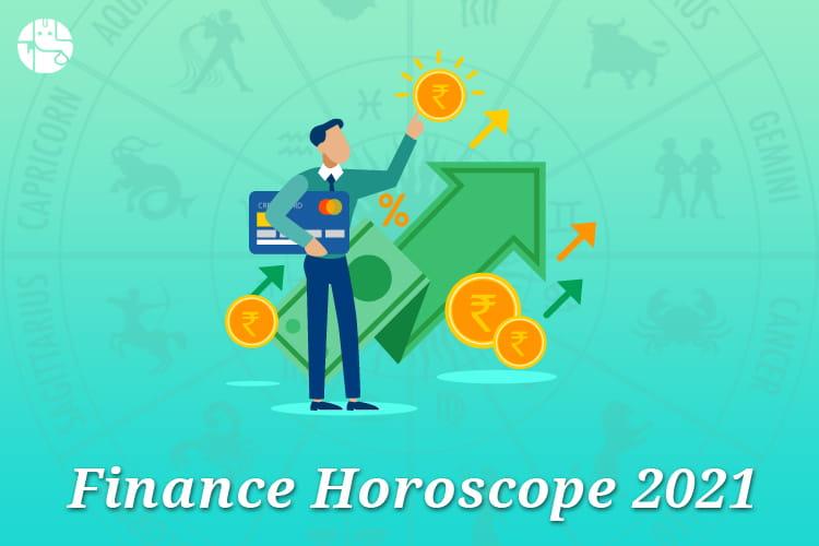 Finance Horoscope 2021