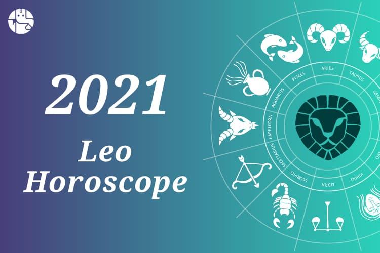 Leo Horoscope 2021