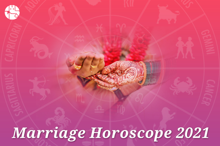 Marriage Horoscope 2021