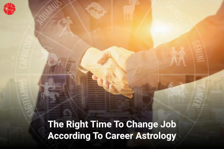 Best Time To Change Job in Astrology