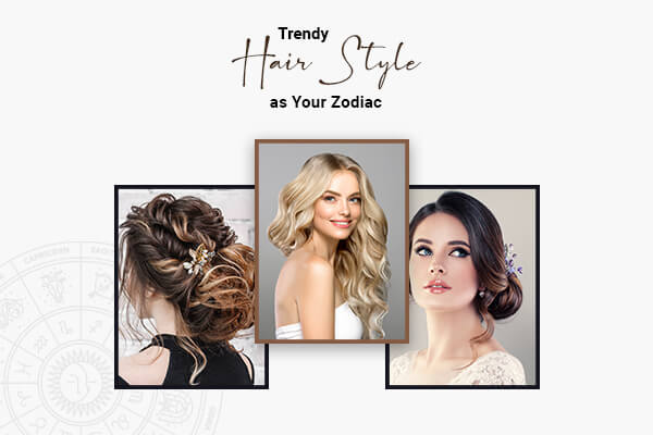zodiac sign hairstyles