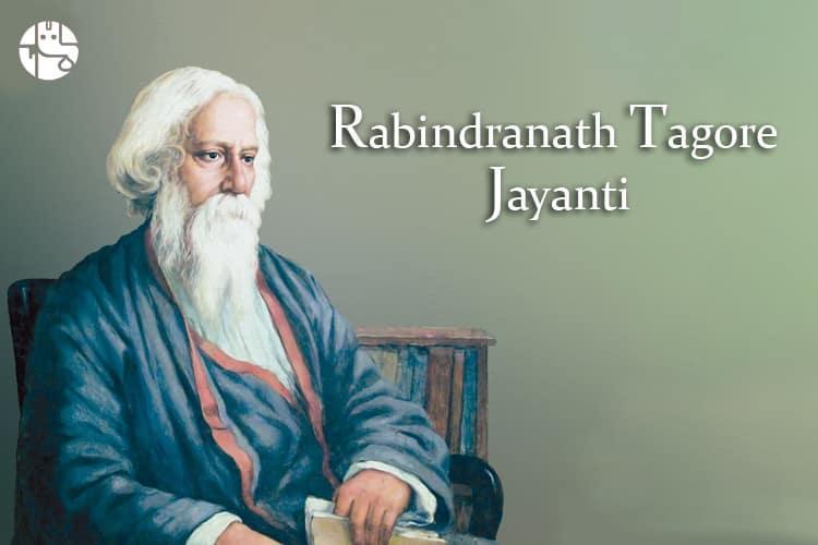 Rabindranath tagore jayanti 2022