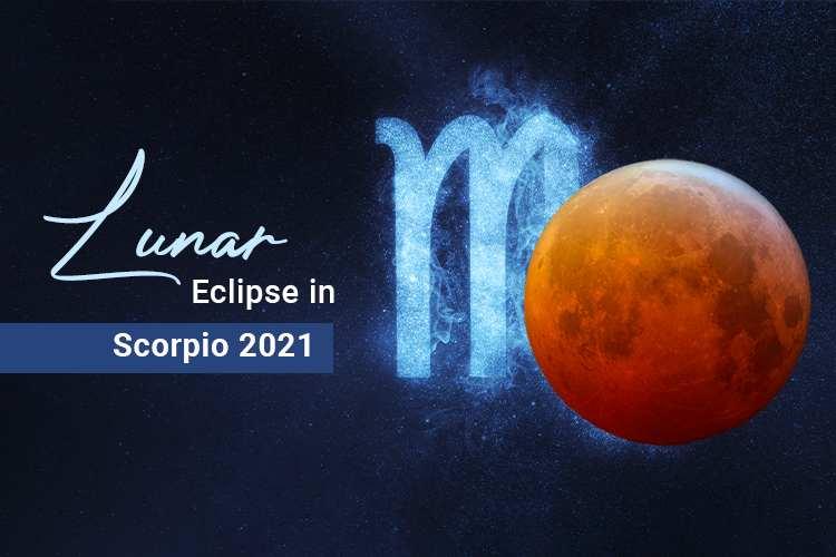 Lunar Eclipse 2021 in Scorpio