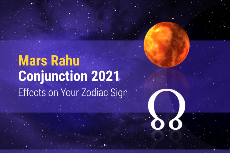 rahu mars conjuction 2021