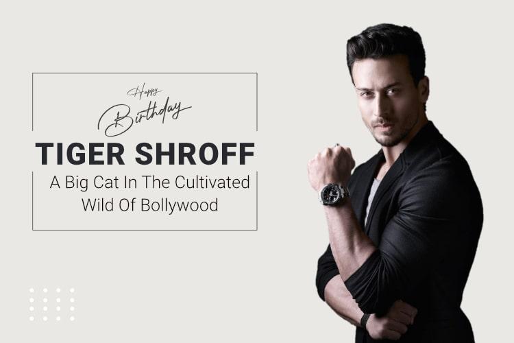 tiger shroff birthday
