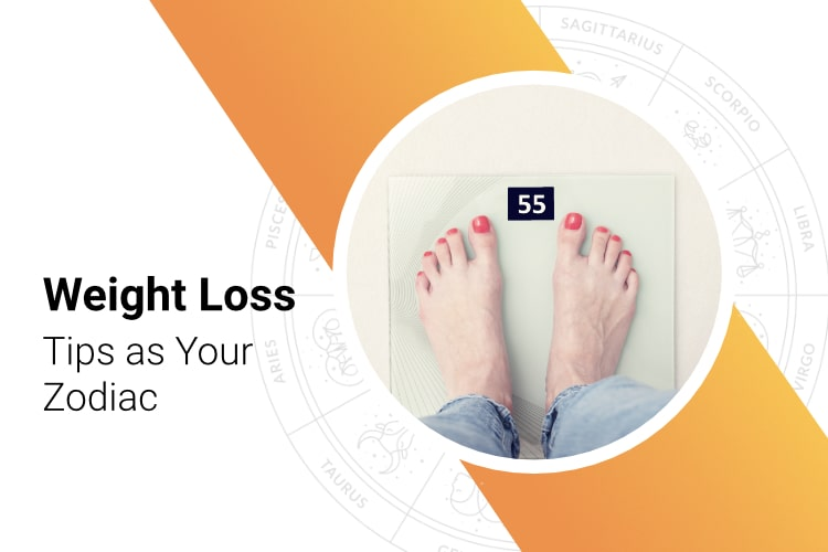 Weight Loss Tips As Your Zodiac