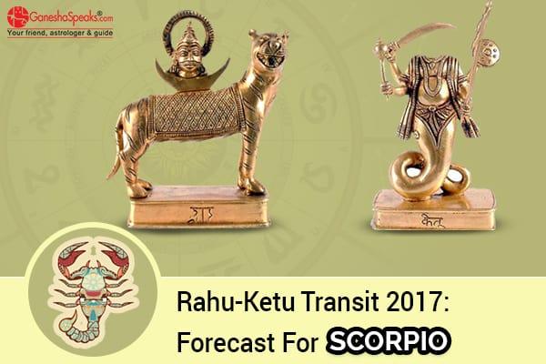 Effects Of Rahu Ketu Transit 2017 For Scorpio Moon Sign