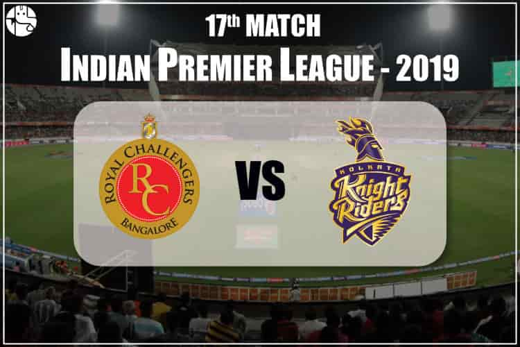 RCB Vs KKR 2019 IPL 17th Match Prediction