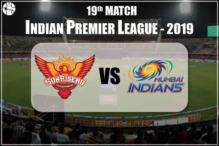 SRH Vs MI 2019 IPL 19th Match Prediction
