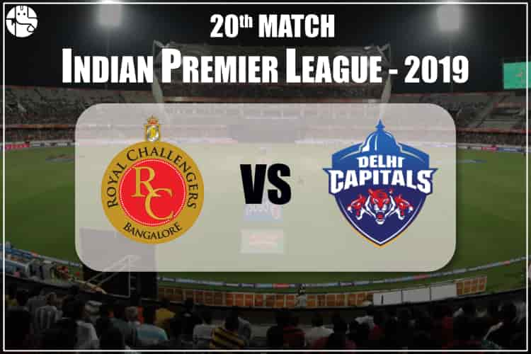 RCB Vs DC 2019 IPL 20th Match Prediction