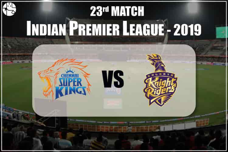 CSK Vs KKR IPL 23rd Match Prediction