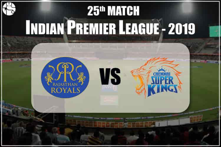 RR Vs CSK IPL 25th Match Prediction