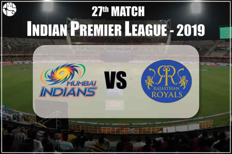 MI Vs RR IPL 27th Match Prediction