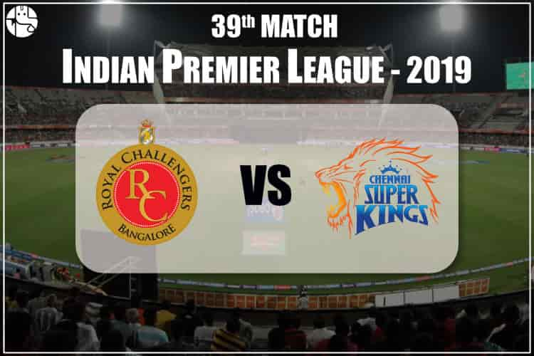 RCB vs CSK IPL 39th Match Prediction