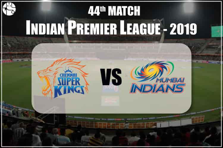 CSK vs MI IPL 44th Match Prediction