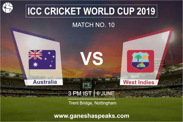 Australia vs West Indies, 2019 ICC Cricket world cup Prediction