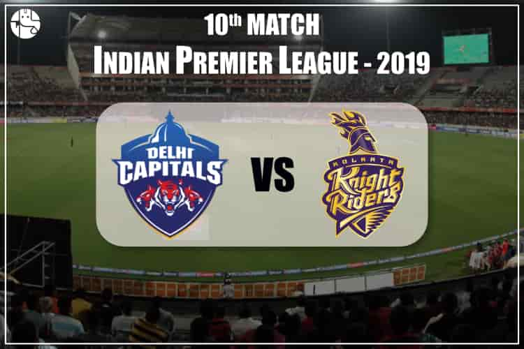 DC Vs KKR 2019 IPL 10th Match Prediction