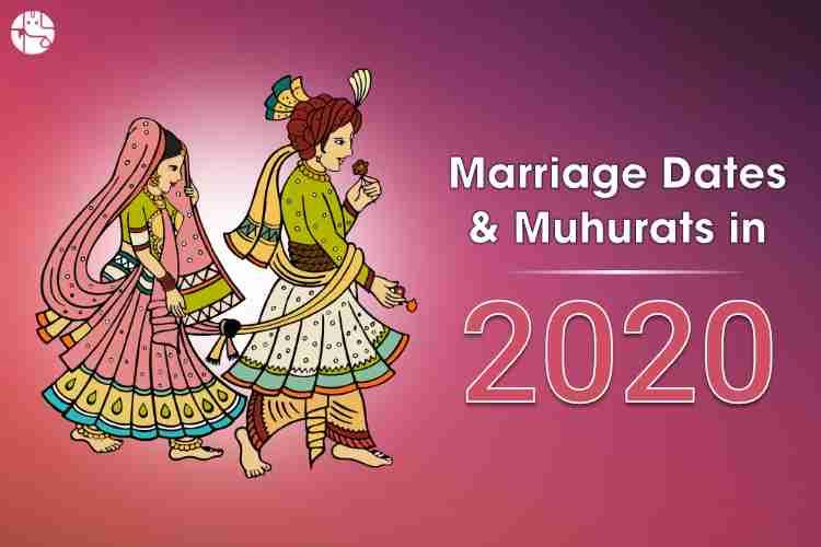 Astrological Guide Auspicious Dates And Muhurats Hindu Marriage Dates In 2020