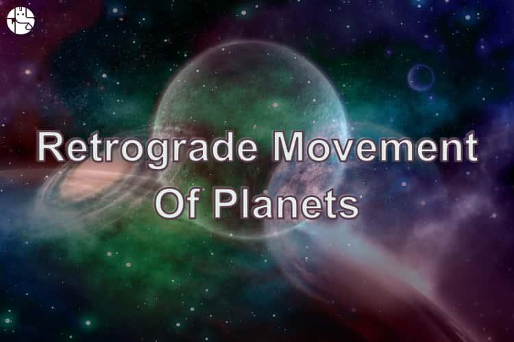 Retrograde Movement In Planets