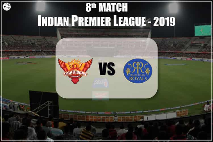 SRH Vs RR 2019 IPL Match Prediction