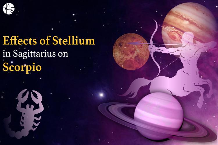 sagittarius stellium effect on scorpio