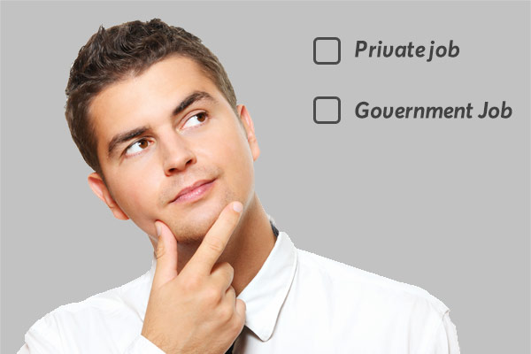 Government Job Or Private Job?