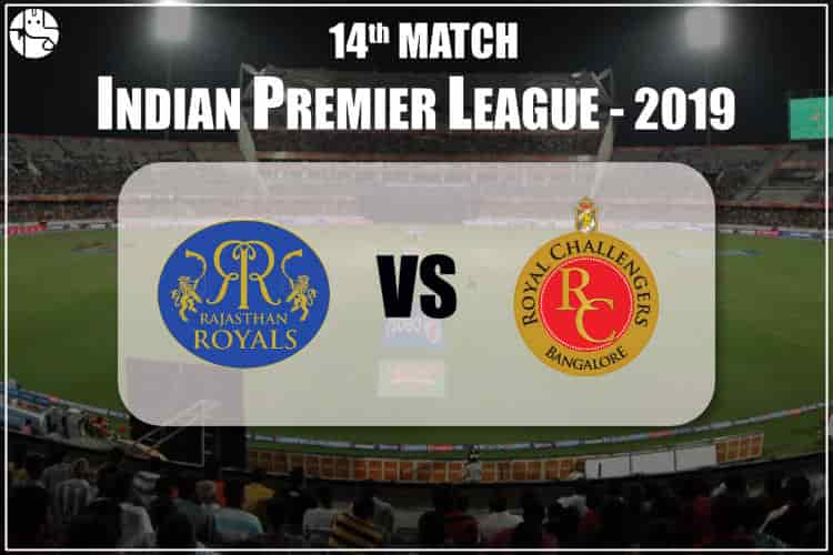 RR Vs RCB 2019 IPL 14th Match Prediction