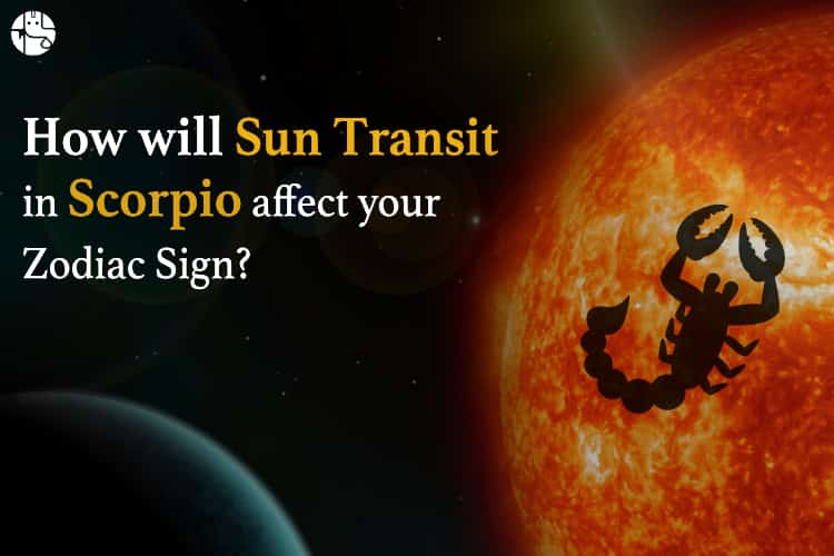 Sun Transit In Scorpio Effects