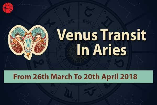 Venus Transit In Aries 2018