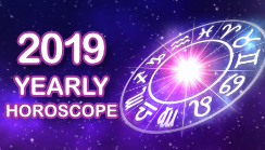 2019 Yearly Horoscope Prediction: Know Your...