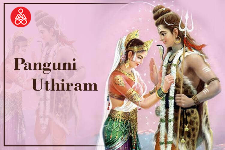 Know The Significance Of Panguni Uthiram 2020 | Kalyana Vrata 2020